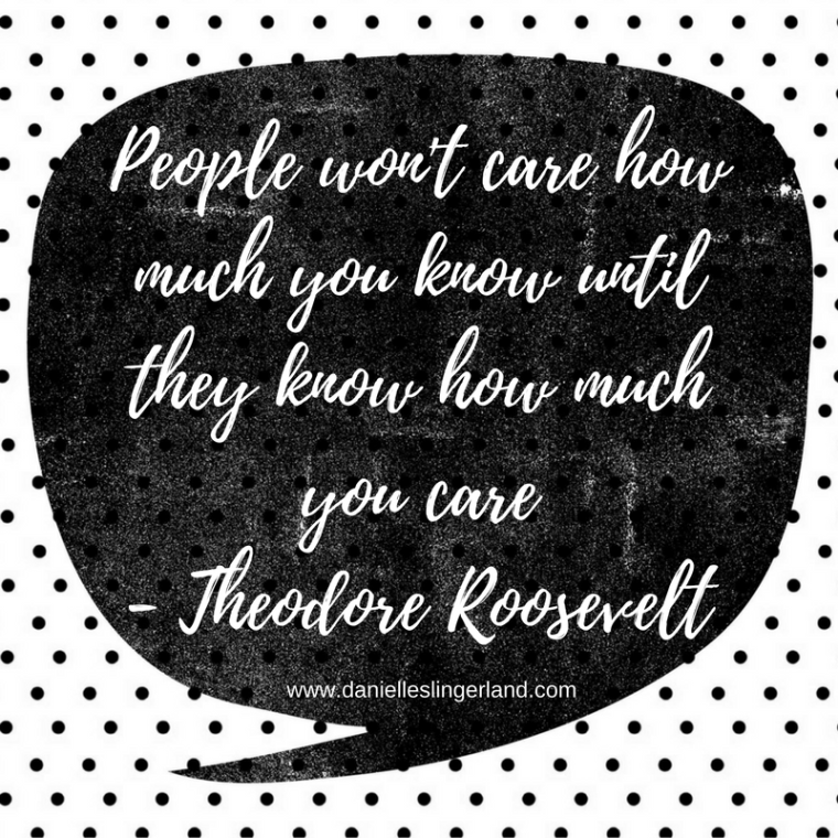 people-wont-care-how-much-you-know-until-they-know-how-much-you-care