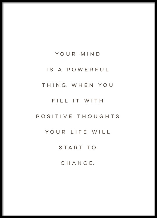 your mind is a powerfull thing